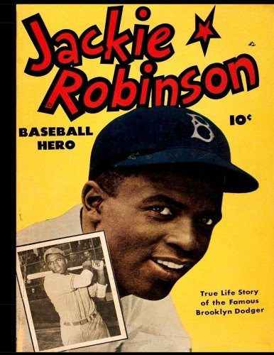 Jackie Robinson #1: Golden Age Sports Comic Featuring A True American Hero! 1949