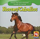 Horses;Los Caballos, JoAnn Early Macken, 1433924749