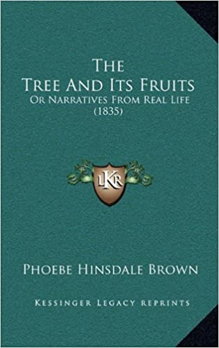 Book The Tree and Its Fruits: Or Narratives from Real Life (1835)