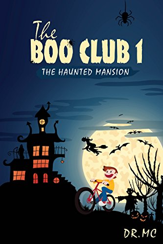 THE BOO CLUB BOOK 1: THE HAUNTED MANSION]()