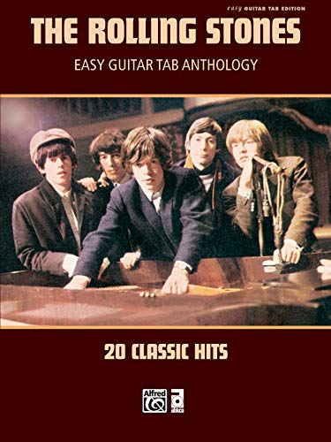 - The Rolling Stones -- Easy Guitar TAB Anthology: 20 Classic Hits