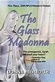 The Glass Madonna