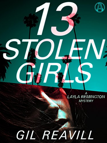 - 13 Stolen Girls: A Layla Remington Mystery