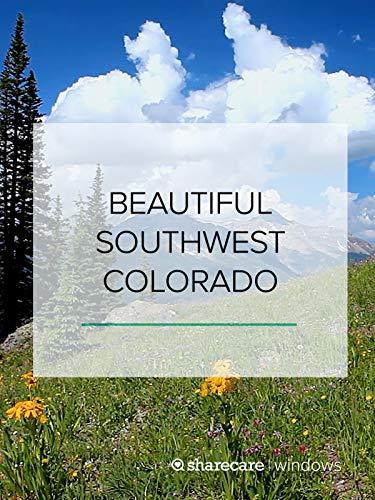(Beautiful Southwest Colorado)