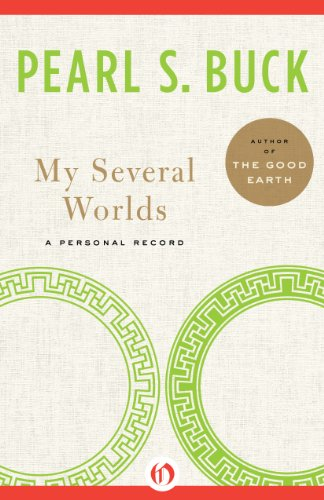 My Several Worlds by Pearl S. Buck