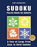 SUDOKU Puzzle Book For Adults: A Year of Large
