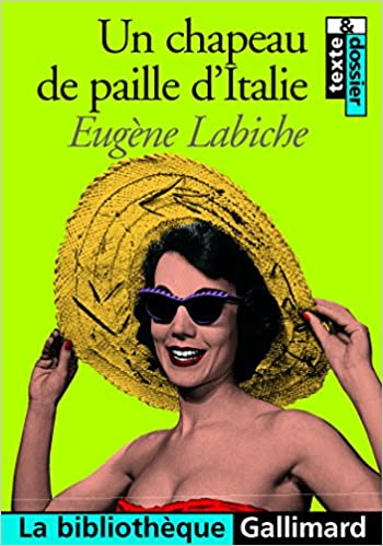 Télécharger en ligne Un Chapeau de paille d'Italie: Comédie en cinq actes mêlée de vers et de couplets epub, pdf