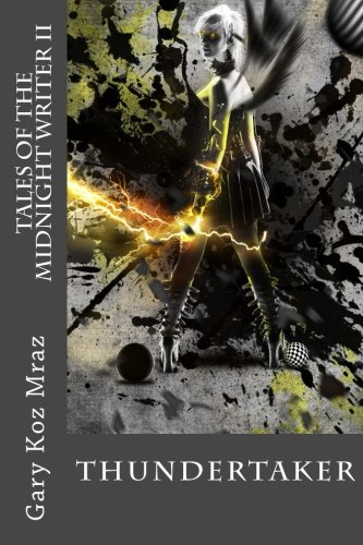 Download Thundertaker: Tales of the Midnight Writer pdf