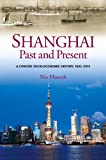 Shanghai, Past and Present