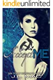 Accept Me (Wrecked Book 3)