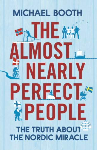 """The Almost Nearly Perfect People"" av Michael Booth"