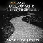 44 Days of Leadership | Noel DeJesus