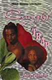 img - for Caught In A Trap (Indigo: Sensuous Love Stories) by Andree Michelle (1999-11-01) book / textbook / text book