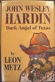 John Wesley Hardin, Leon C. Metz, 0930208358