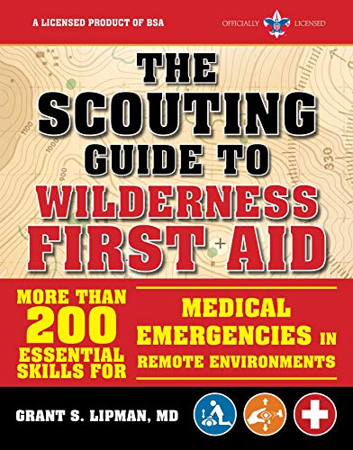 Pdf Outdoors The Scouting Guide to Wilderness First Aid: An Official Boy Scouts of America Handbook: More than 200 Essential Skills for Medical Emergencies in Remote Environments