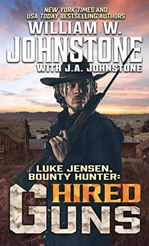 Book Cover: Luke Jensen, Bounty Hunter: Hired Guns