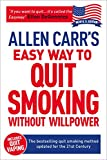 Allen Carr's Easy Way to Quit Smoking: The bestselling quit smoking method updated for the 21st Century (Allen Carr's Easyway Book 5)