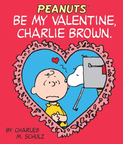 Be My Valentine, Charlie Brown (Miniature Editions)]()