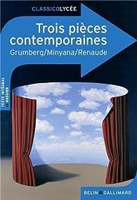 Trois pièces contemporaines par Françoise Spiess