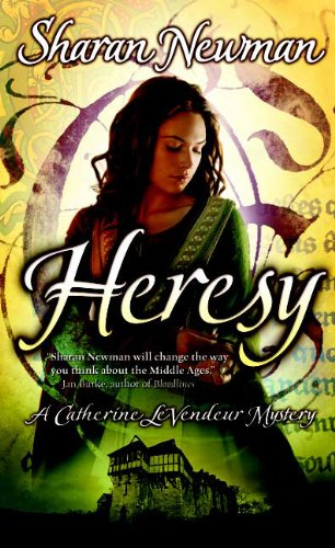Heresy: A Catherine LeVendeur Mystery