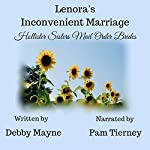 Mail Order Bride: Lenora's Inconvenient Marriage: Hollister Sisters Mail Order Brides | Debby Mayne
