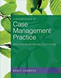 img - for Fundamentals of Case Management Practice: Skills for the Human Services by Summers, Nancy 4th (fourth) Edition [Paperback(2011)] book / textbook / text book