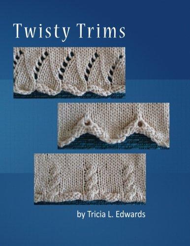 Twisty Trims