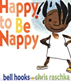 Happy to Be Nappy, Bell Hooks, 0786804270