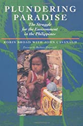Plundering Paradise: The Struggle for the Environment in the Philippines