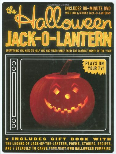 The Halloween Jack-O-Lantern: Everything You Need to Help You and Your Family Enjoy the Scariest Month of the (The Last Halloween Dvd)