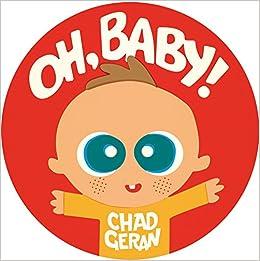 Oh, Baby! por Chad Geran