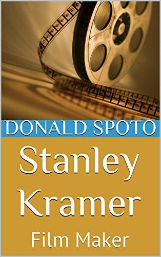 Stanley Kramer: Film Maker