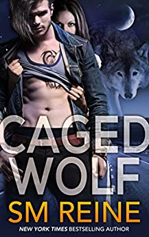 Caged Wolf (Tarot Witches Book 1) by [Reine, SM]
