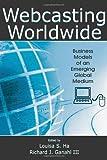 Webcasting Worldwide, , 0805859160