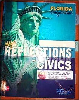 my reflections on civics florida study edition 9780076617302