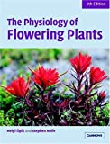 img - for The Physiology of Flowering Plants by Helgi ??pik (2005-05-16) book / textbook / text book