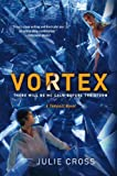 Vortex: A Tempest Novel (The Tempest Trilogy)