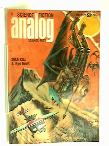 ANALOG Science Fiction/ Science Fact: May 1972
