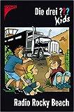 Die drei ??? Kids: Die drei Fragezeichen-Kids, Bd.2, Radio Rocky Beach