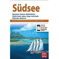 Nelles Guide Reiseführer Südsee: Salomonen, Vanuatu, Neukaledonien, Fidschi–Inseln, Samoa, Tonga, Cook–Inseln, Polynesien, Osterinsel
