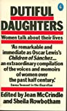 Dutiful Daughters, Sheila Rowbotham, 0140219455