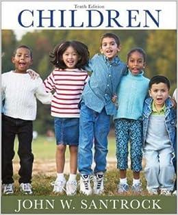 Amazon. Com: children (9th edition) (9780073228747): john w.