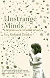 Unstrange Minds: A Father Remaps the World of Autism