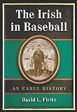 The Irish in Baseball, David L. Fleitz, 0786434198