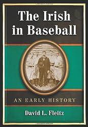 The Irish in Baseball: An Early History