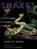 Snakes - The Evolution of Mystery in Nature, Harry W. Greene, 0520224876