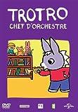 """Afficher """"Trotro Chef d'orchestre"""""""