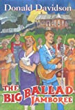 The Big Ballad Jamboree, Donald Davidson, 1604730242