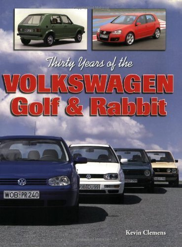 Thirty Years of the Volkswagen Golf & Rabbit by Kevin Clemens (2006-04-19) por Kevin Clemens