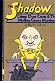 The Shadow. Crime over Casco & The Mother Goose murders